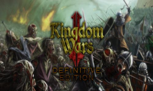 Download Kingdom Wars 2 Definitive Edition Free For PC