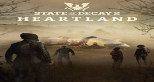 STATE OF DECAY 2 HEARTLAND V1.3524.98.2