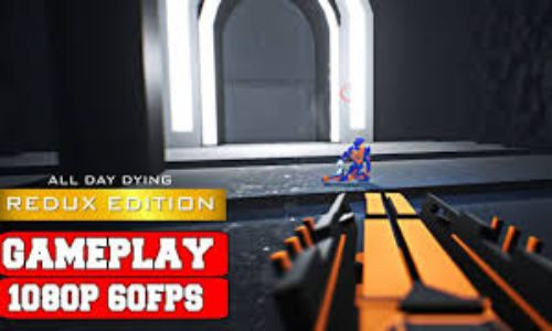 Download All Day Dying Redux Edition PLAZA PC Game Full Version Free