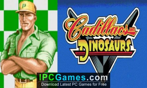 Cadillacs and Dinosaurs Game Download Free For PC Full Version
