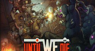 Until We Die Repack-Games